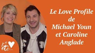 Le Love Profile de Michael Youn et Caroline Anglade - Je t'aime etc S03
