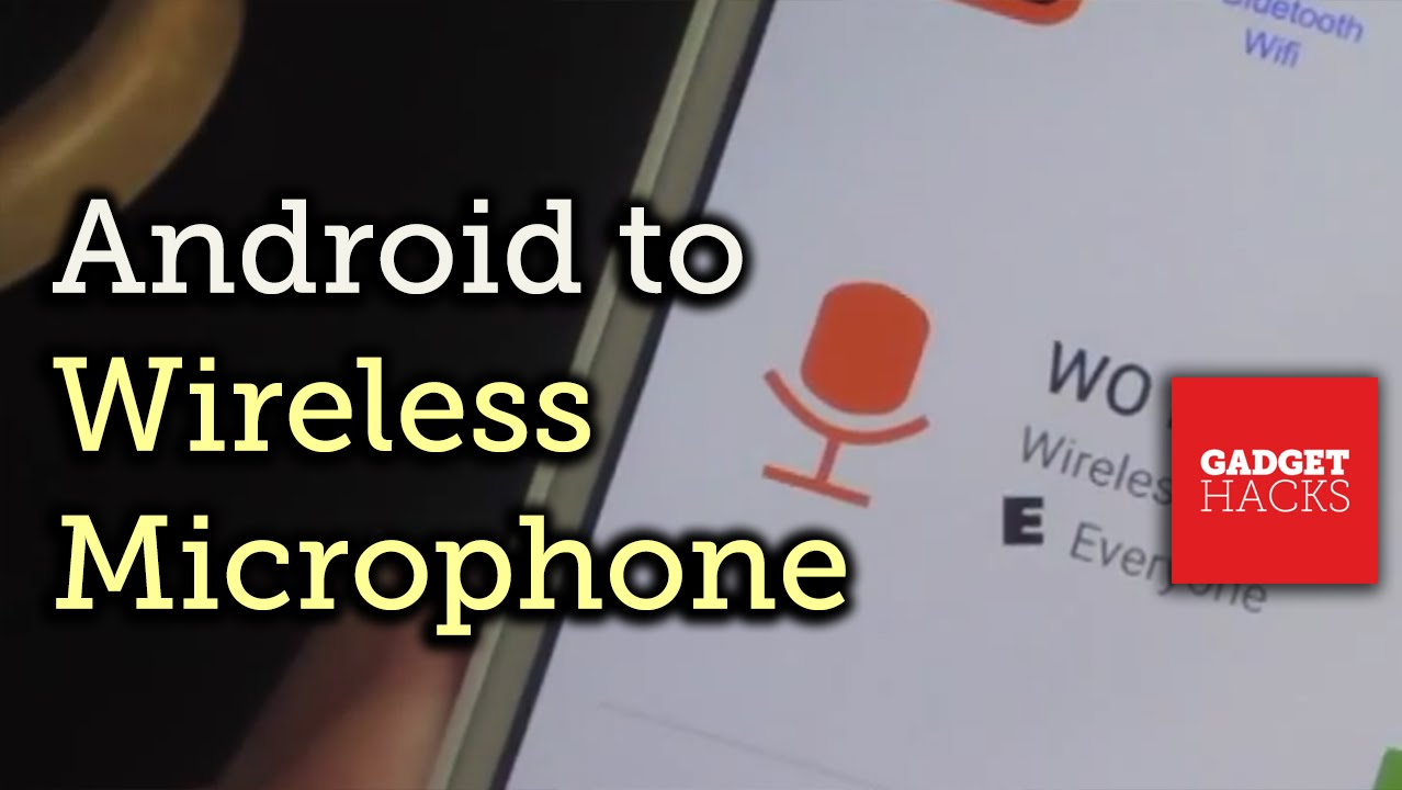How to Use Your Android as a Microphone for Your PC « Android