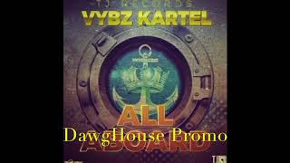 Download Vybz Kartel - All Aboard [Official Preview] October 2017 MP3 song and Music Video