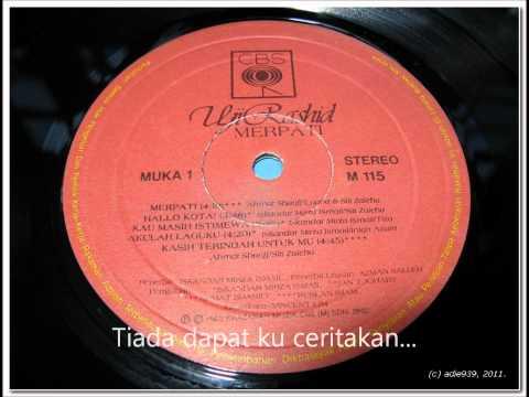 Uji Rashid-Album Merpati-Kau Masih Istimewa(HQ audio dengan lirik)