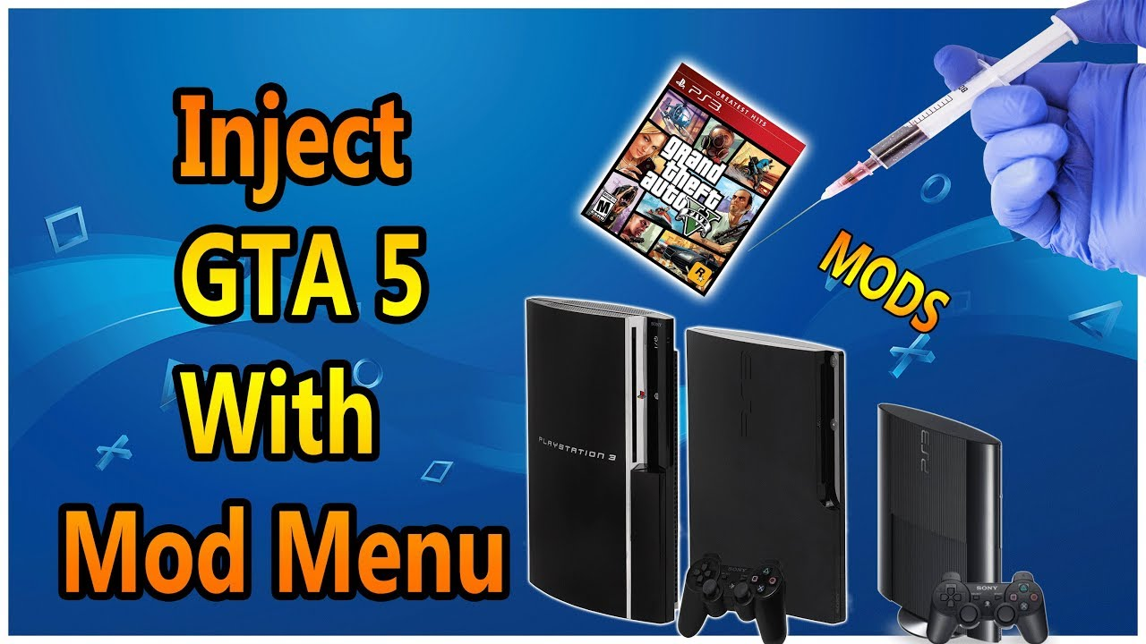 How To Inject GTA 5 With Mod Menu On Any PS3 Any FW ( 2019 )