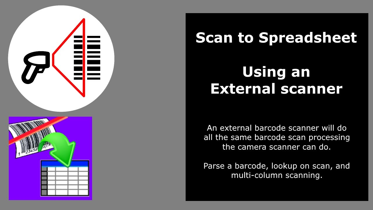 External barcode scanner with Scan to Spreadsheet