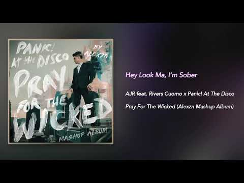 Hey Look Ma, I'm Sober - AJR feat. Rivers Cuomo x Panic! At The Disco (Mashup)