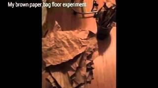 My Paper Bag Experiment Part I