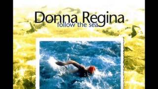 Donna Regina - Follow the Sea