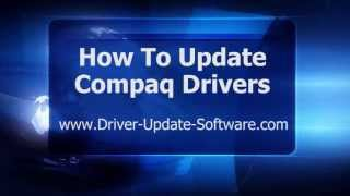 How To Download & Update Compaq Drivers in Minutes