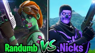 NICKS vs. RANDUMB - (Who's better at Fortnite?)