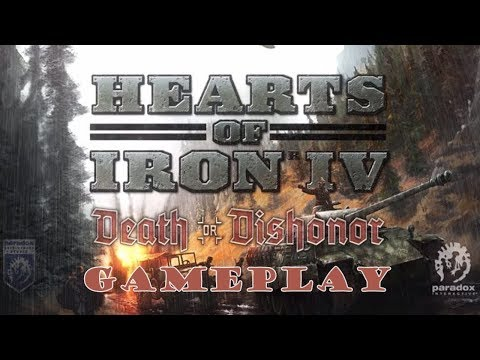 Hearts of Iron IV  Death or Dishonor - Gameplay - Walkthrough - Let's Play - HD PC - Part 1 |