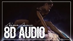 Ariana Grande | God is a woman (8D AUDIO)