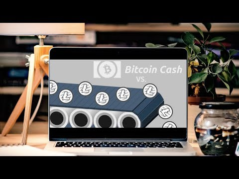 Litecoin Vs. Bitcoin Cash | BCH Is The Real P2P Cash System