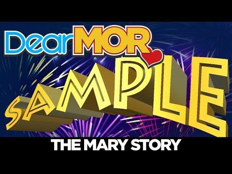 """Dear MOR: """"Sample"""" The Mary Story 01-10-18"""