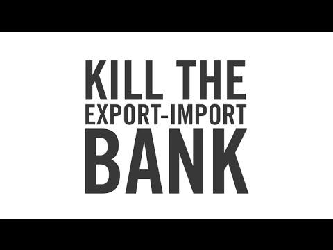 Kill the Export-Import Bank