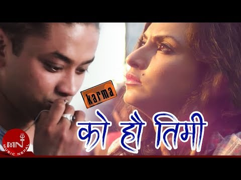 ko-hau-timi---karma-band-|-first-love-|-karma-|-nisha-adhikari-|-nepali-movie-song