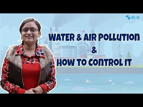 Natural Resources : #Air Pollution & Water Pollution | IBLIB Educations