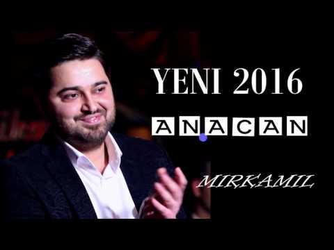Mirkamil - Anacan  2016