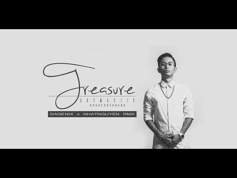 RHYMASTIC - Treasure (Dagenix x Nhatnguyen RMX)