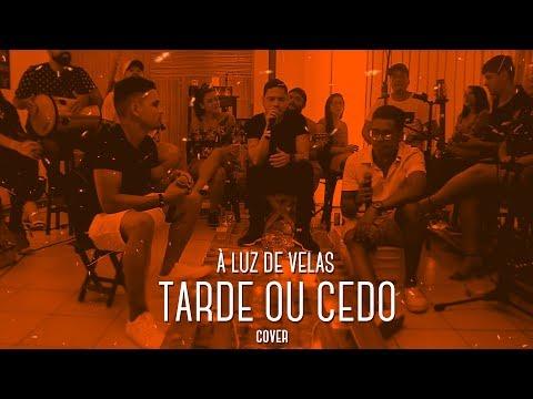 I Love Pagode - Tarde ou Cedo (Cover) - Os Travessos | À Luz de Velas