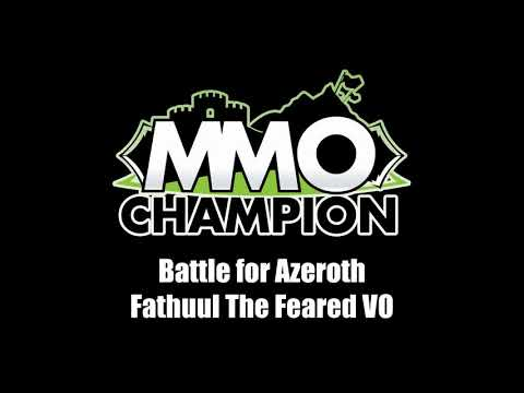 Patch 8.1.5 - Fathuul the Feared VO