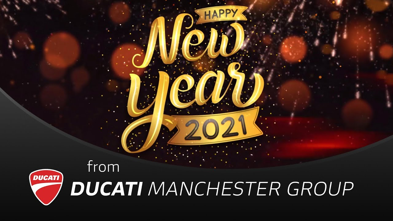 Happy New Year 2021 - From Ducati Manchester Group