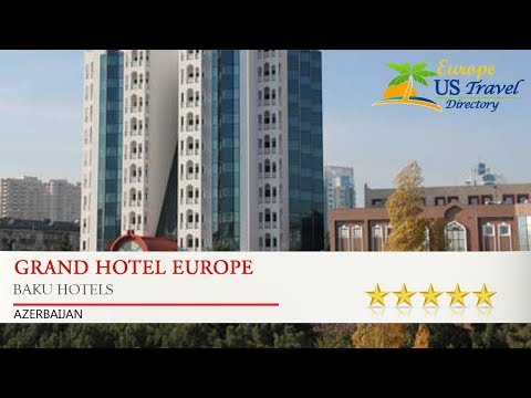 Grand Hotel Europe - Baku Hotels, Azerbaijan