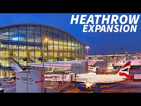 New LONDON HEATHROW EXPANSION Plans