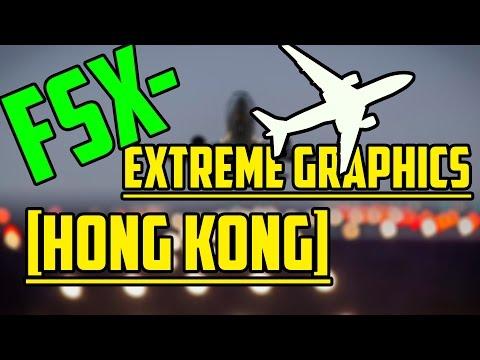 Flight Simulator X || Extreme Graphics || Hong Kong [HD]