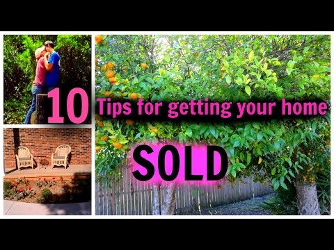 10 TIPS - How to SELL your home FAST - Real Estate TIPS for SELLERS