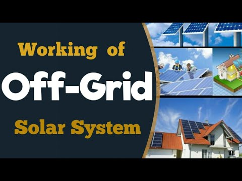 Off-Grid Solar System Working, Installation guide with batte