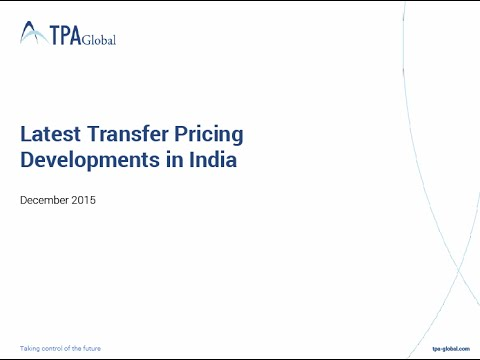 Latest Transfer Pricing Developments in India