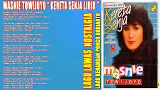 Masnie Towijo Lagu kenangan Kereta Senja Full Album