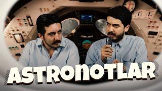 Astronotlar Şoför Gibi Davransaydı | Enes ve Tolga