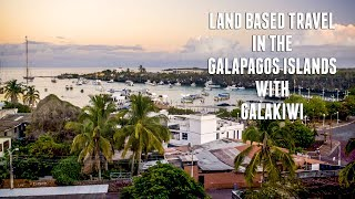 Land Based Travel In The Galapagos Islands With Galakiwi