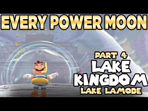 Every Power Moon in Super Mario Odyssey Part 4 - The Lake Kingdom, Lake Lamode | Austin John Plays