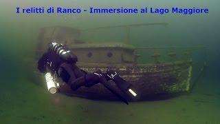 I relitti di Ranco - Immersione al lago Maggiore