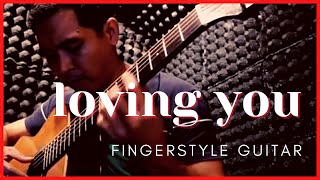 Loving You (Minnie Riperton) - Fingerstyle Guitar Cover