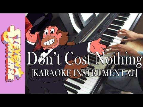 """Don't Cost Nothing"" - Steven Universe || [Piano Karaoke Instrumental]"