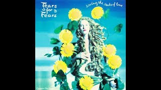 """Tears For Fears - Sowing The Seeds Of Love (1989 7"""" Version) HQ"""