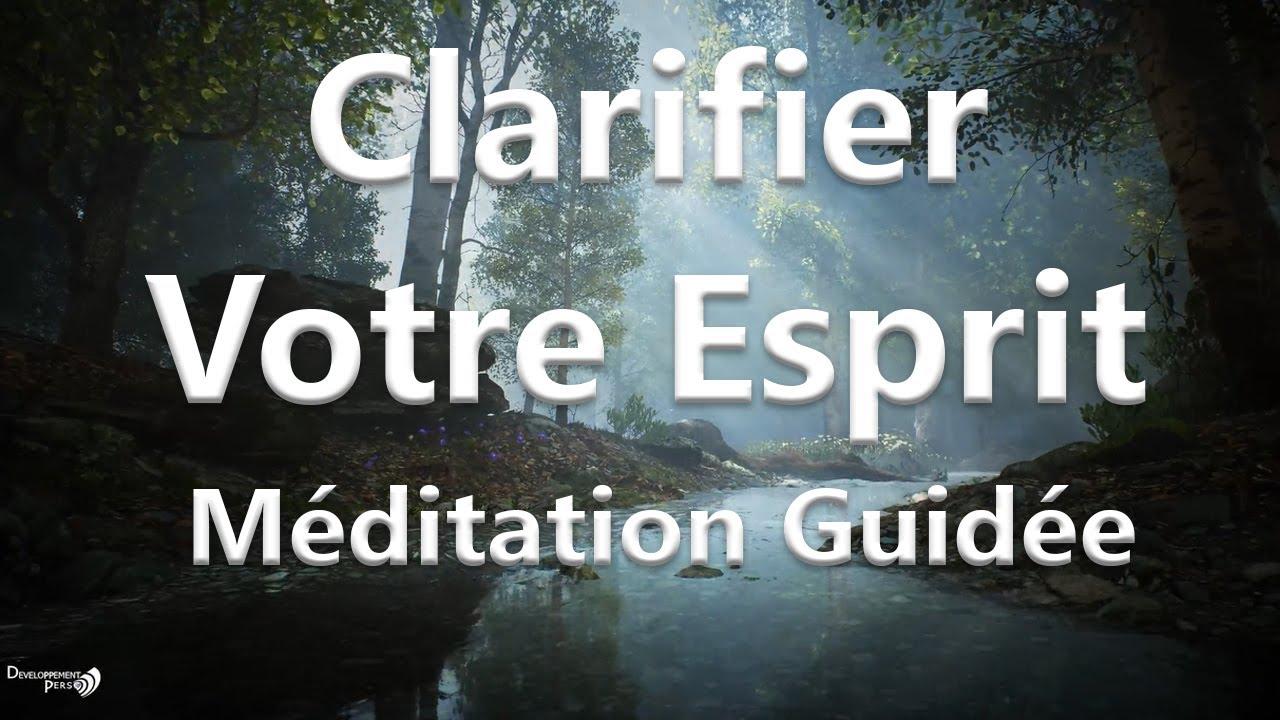 Méditation guidée rapide pour clarifier l'esprit. Méditation pleine  conscience . - YouTube