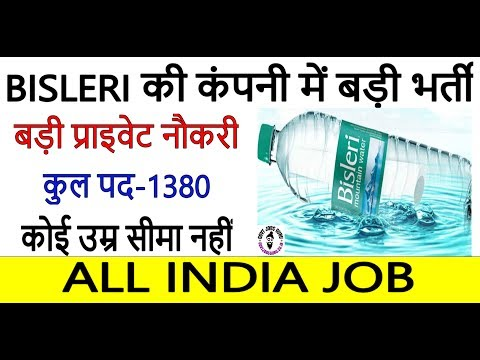 Private Job - Bisleri Recruitment 2019, Apply Online For 1380 Posts For Freshers, All India Job