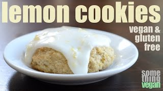 Lemon Cookies (vegan & Gluten-free) Something Vegan