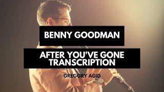Benny Goodman- After You've Gone Transcription