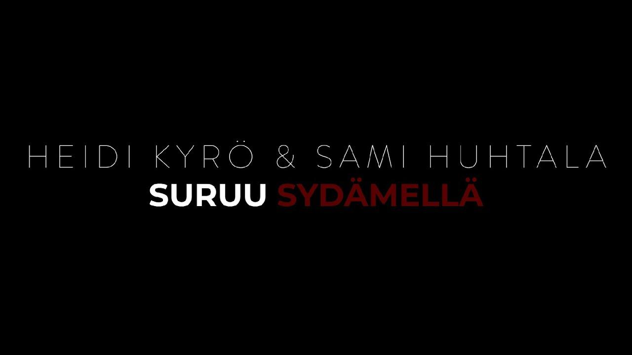 Download Heidi Kyrö & Sami Huhtala - Suruu sydämellä (Virallinen 4K Musiikkivideo)