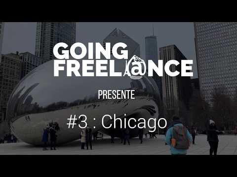GOING FREELANCE #3 : CHICAGO