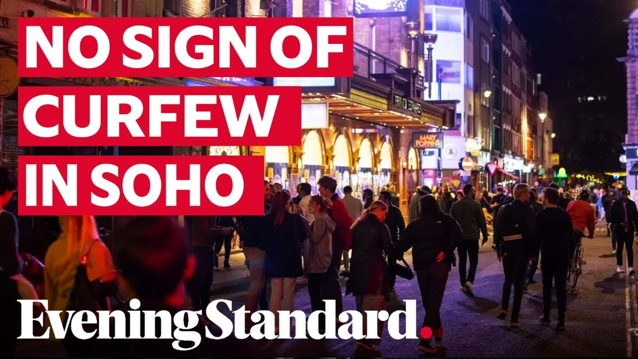 Crowds of Londoners flood onto Soho streets as 10pm curfew takes hold