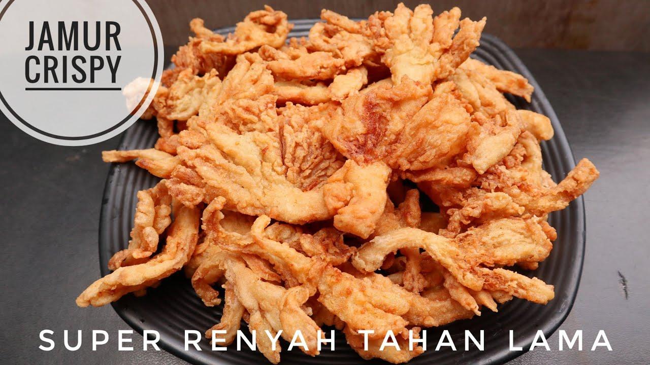 Resep Jamur Crispy Renyah Tahan Lama Youtube