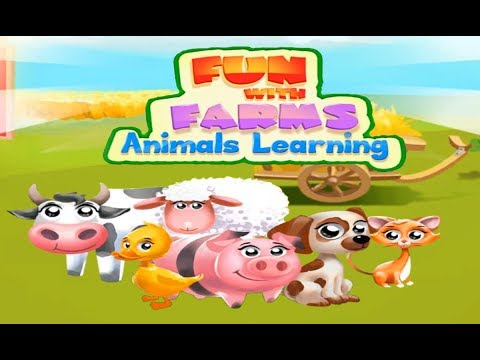Fun With Farms Animals Learning - Animals Learning Games for Kids
