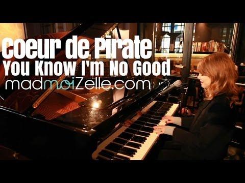 Coeur de pirateyou know i039m no good - 1 1