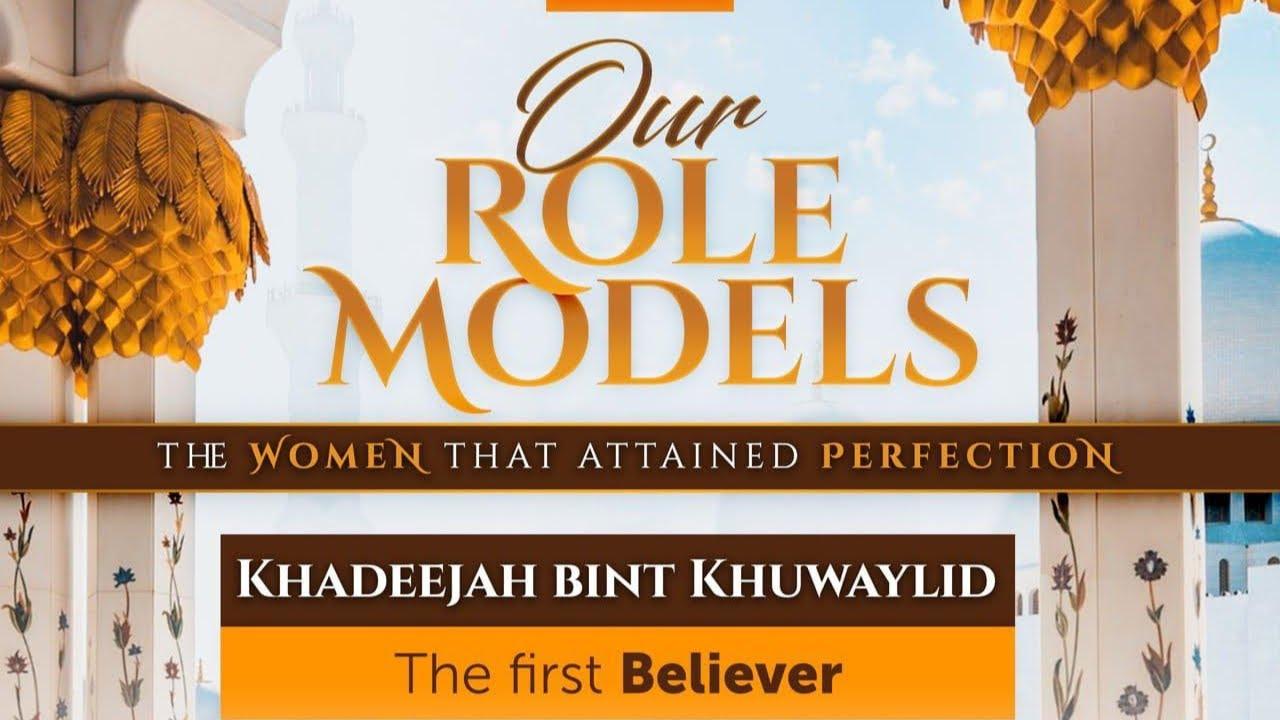 Download 03: Our Role Models: Khadija Bint Khuwaylid - Ustadh Hisham Jafar Ali