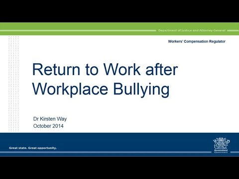 Bullying, Harassment and Return to Work