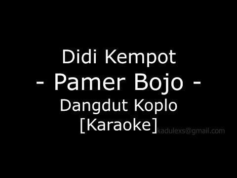 didi-kempot---pamer-bojo-(cover-dangdut-koplo-karaoke-no-vokal|)